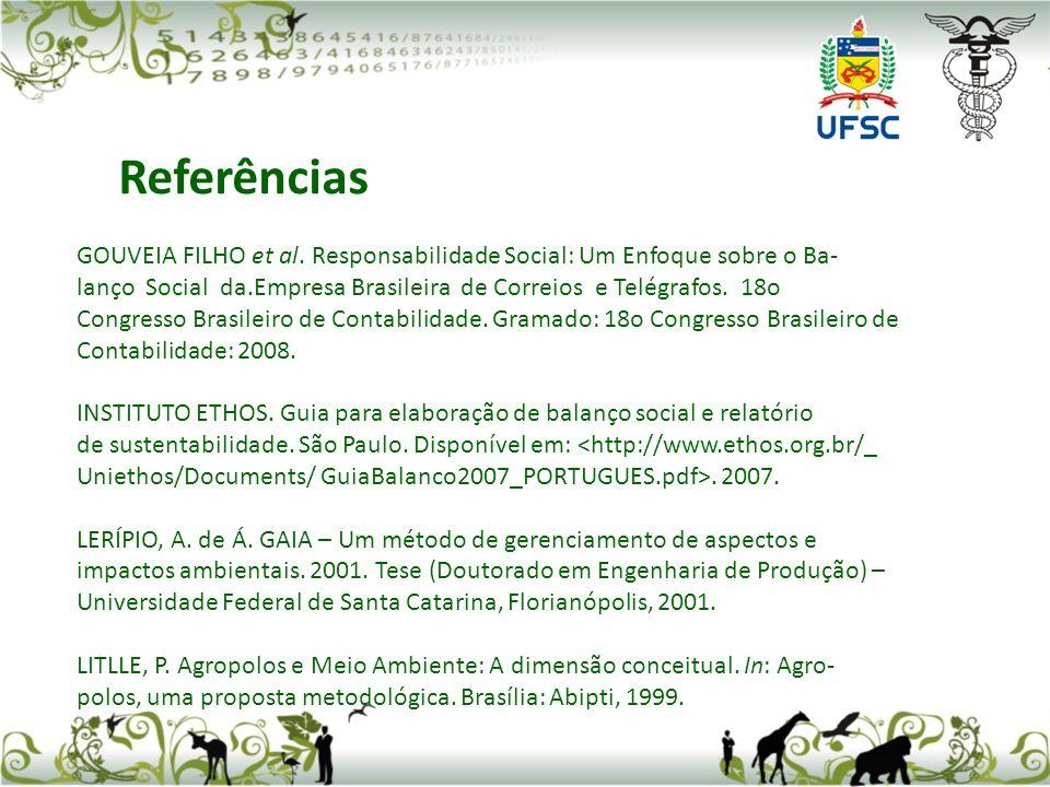 GOUVEIA FILHO et al. Responsabilidade Social: Um Enfoque sobre o Ba- lanço Social da.Empresa Brasileira de Correios e Telégrafos. 18o Congresso Brasil