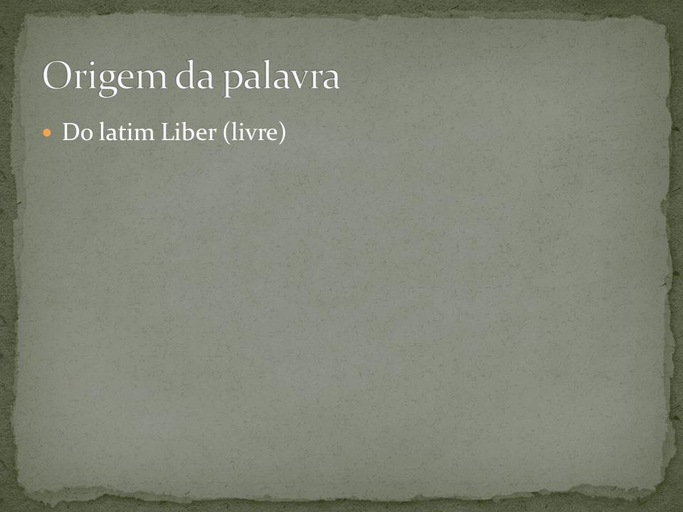 Do latim Liber (livre)
