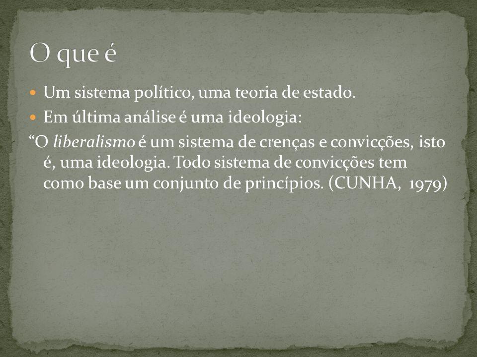 Um sistema político, uma teoria de estado.