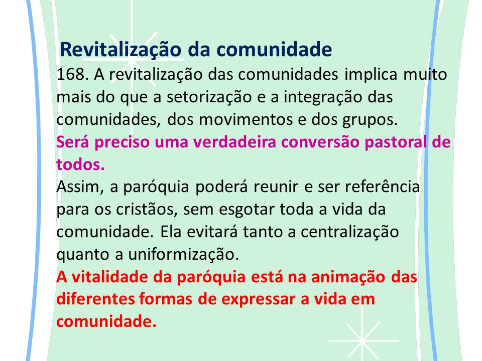 Revitalização da comunidade 168.