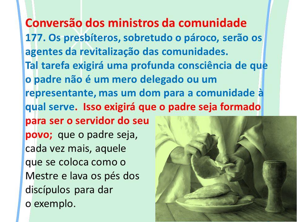 Conversão dos ministros da comunidade 177.