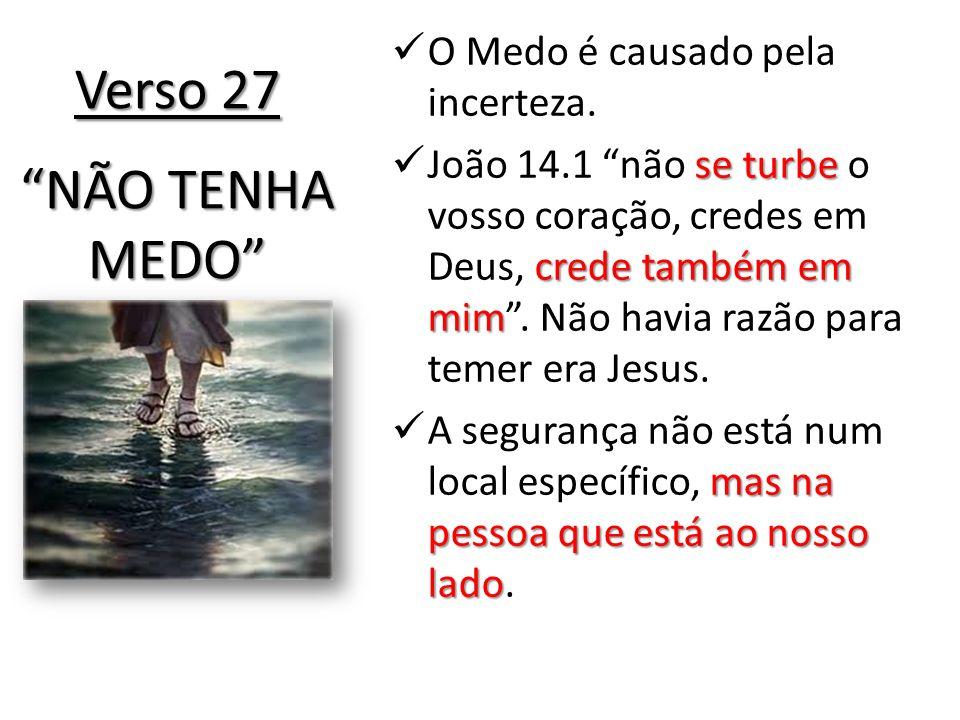 O Medo é causado pela incerteza. se turbe crede também em mim João 14.1 não se turbe o vosso coração, credes em Deus, crede também em mim. Não havia r