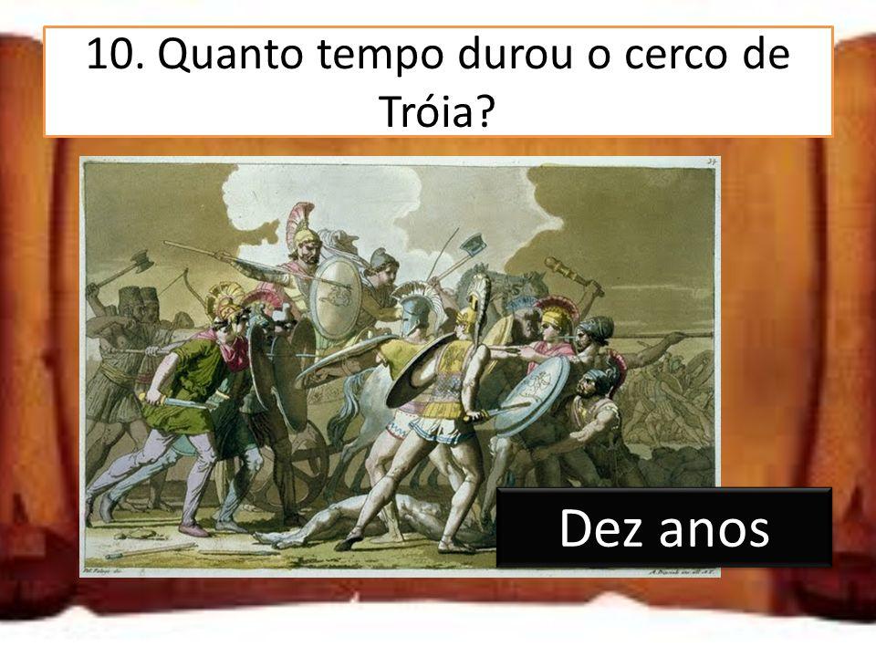 11.Que estratagema inventou Ulisses para entrar na cidade.