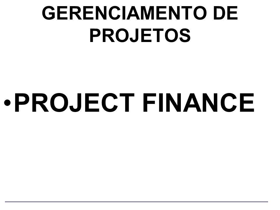 GERENCIAMENTO DE PROJETOS PROJECT FINANCE