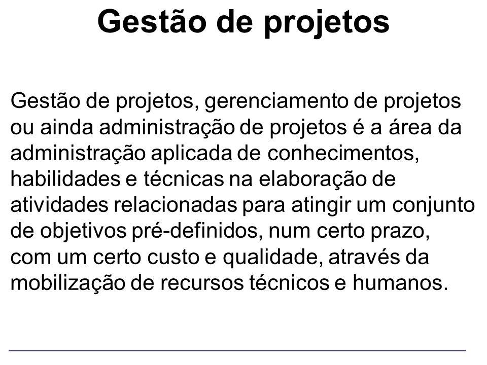 Gestão de projetos Gestão de projetos, gerenciamento de projetos ou ainda administração de projetos é a área da administração aplicada de conhecimento