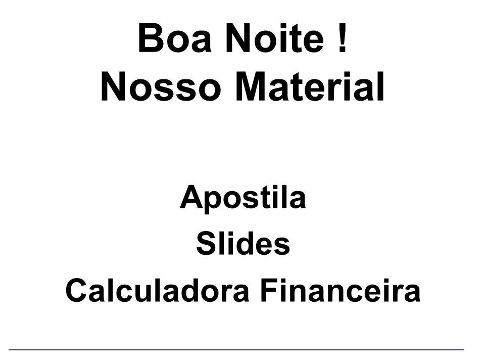 Sistema de Notas e Aprovação Prova P1 = 30% da nota Data da P1 = 13 de junho Prova P2 = 40% da notaData da P2 = 25 de julho Trabalhos = 30% da nota Total = 100% da nota Prova VS = reposição de notaData da VS = 8 de agosto