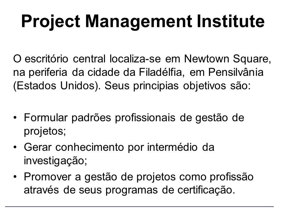 Project Management Institute O escritório central localiza-se em Newtown Square, na periferia da cidade da Filadélfia, em Pensilvânia (Estados Unidos)