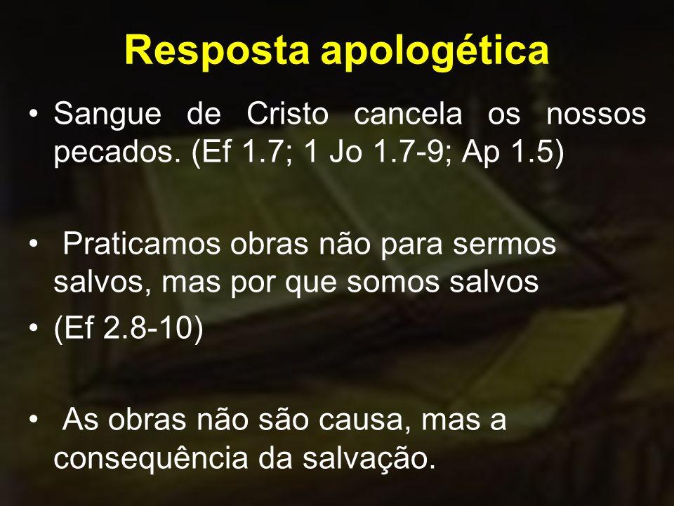 Resposta apologética Sangue de Cristo cancela os nossos pecados.