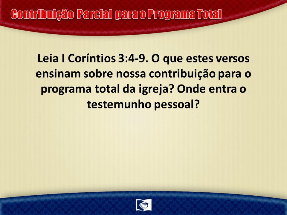 Leia I Coríntios 3:4-9.
