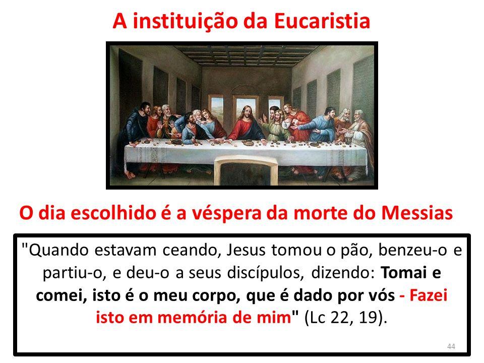 Quando estavam ceando, Jesus tomou o pão, benzeu-o e partiu-o, e deu-o a seus discípulos, dizendo: Tomai e comei, isto é o meu corpo, que é dado por vós - Fazei isto em memória de mim (Lc 22, 19).
