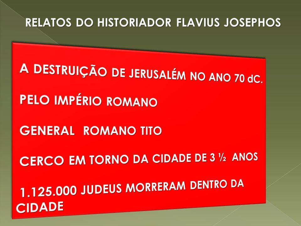 RELATOS DO HISTORIADOR FLAVIUS JOSEPHOS
