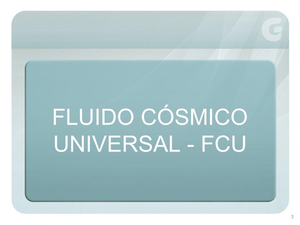4 Tudo que existe no universo, criado por Deus, não sendo Espírito, é fluido cósmico universal.