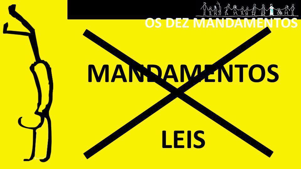 OS DEZ MANDAMENTOS (Ex.20, 2-17; Dt.
