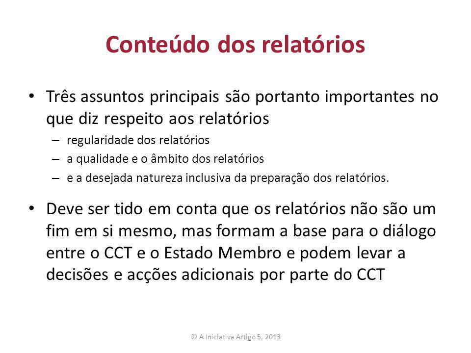 Conteúdo dos relatórios Três assuntos principais são portanto importantes no que diz respeito aos relatórios – regularidade dos relatórios – a qualida