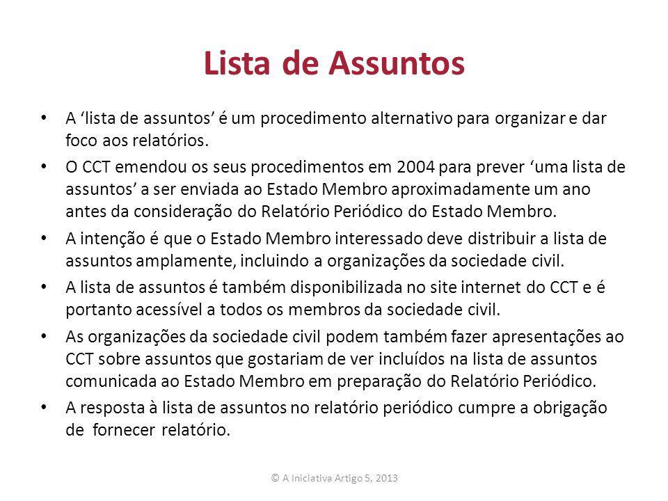 Lista de Assuntos A lista de assuntos é um procedimento alternativo para organizar e dar foco aos relatórios. O CCT emendou os seus procedimentos em 2