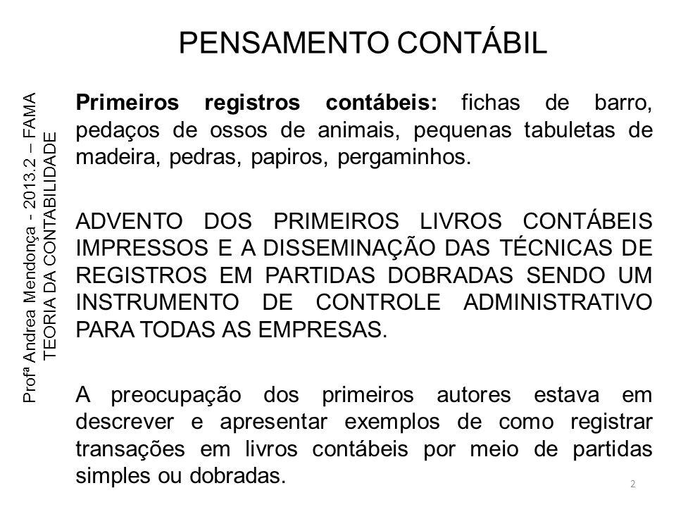 53 Profª Andrea Mendonça - 2013.2 – FAMA TEORIA DA CONTABILIDADE