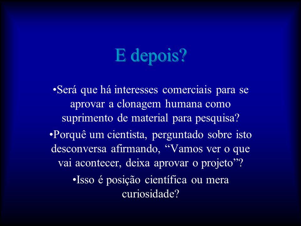 Você Sabia......que dizia-se, à época da aprovação da Lei de Biosegurança no Brasil, que havia no país cerca de 30 mil embriões congelados? O que você