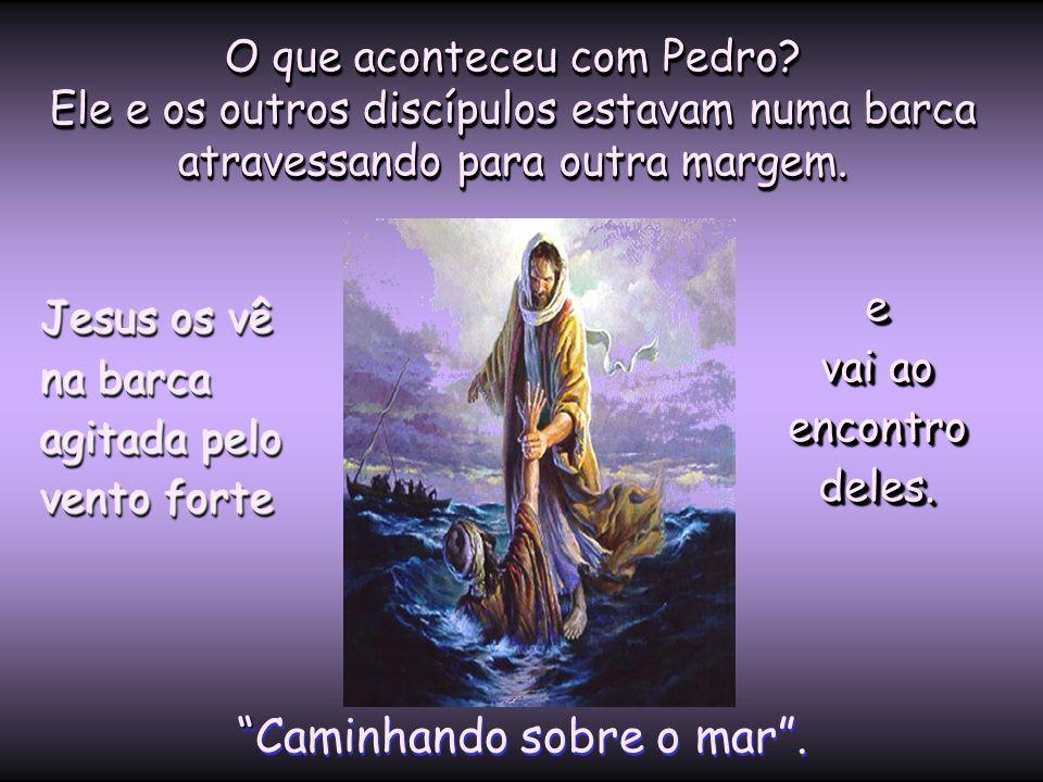 Você conhece esse cena do Evangelho, não é? Ela retrata o momento em que Jesus anda sobre as águas Ela retrata o momento em que Jesus anda sobre as ág