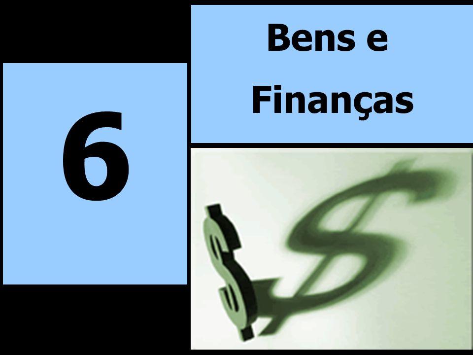 6 Bens e Finanças
