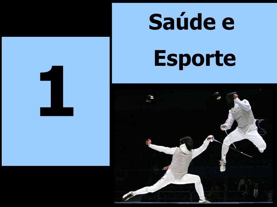1 Saúde e Esporte