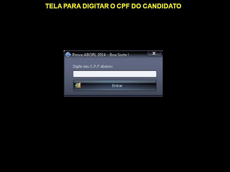 TELA PARA DIGITAR O CPF DO CANDIDATO
