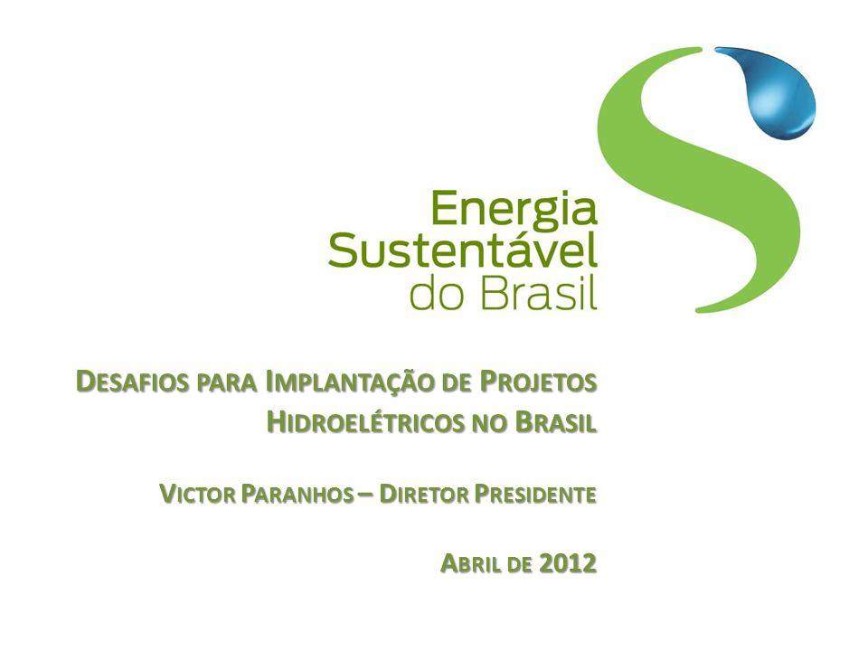 A CIONISTAS 2 Camargo Corrêa (9.9 %) GDF SUEZ (50.1%) Eletrosul (20.0 %) CHESF (20.0 %)