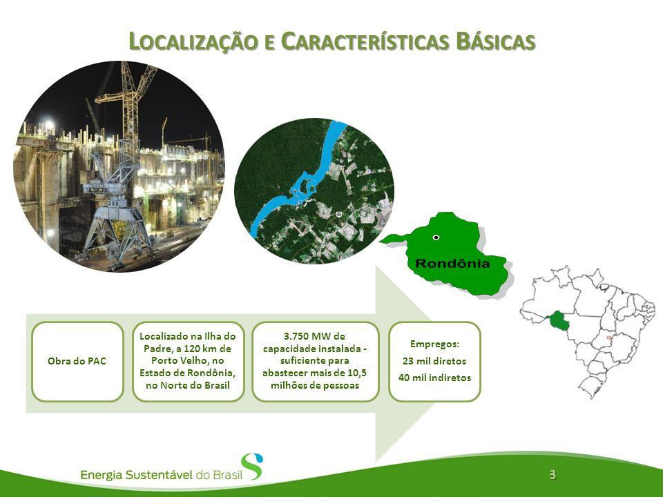 L OCALIZAÇÃO E C ARACTERÍSTICAS B ÁSICAS 3 Localizado na Ilha do Padre, a 120 km de Porto Velho, no Estado de Rondônia, no Norte do Brasil 3.750 MW de