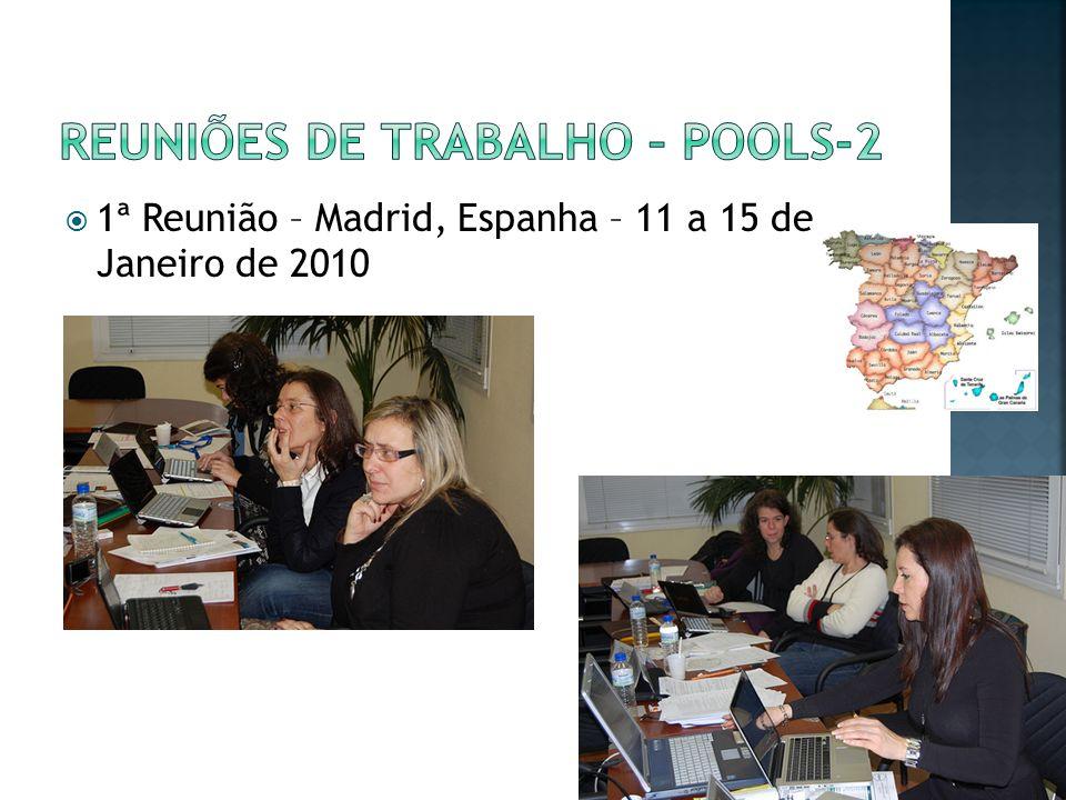 1ª Reunião – Madrid, Espanha – 11 a 15 de Janeiro de 2010