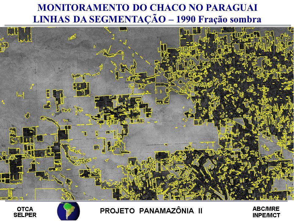 MONITORAMENTO DO CHACO NO PARAGUAI LINHAS DA SEGMENTAÇÃO – 1990 Fração sombra