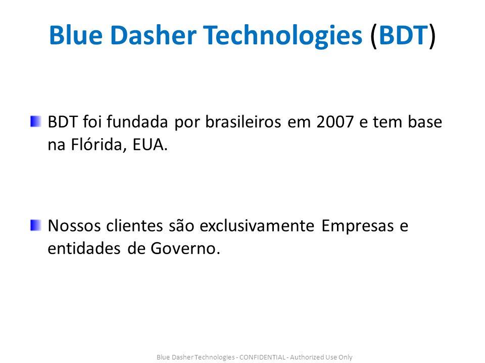 Blue Dasher Technologies (BDT) BDT foi fundada por brasileiros em 2007 e tem base na Flórida, EUA.