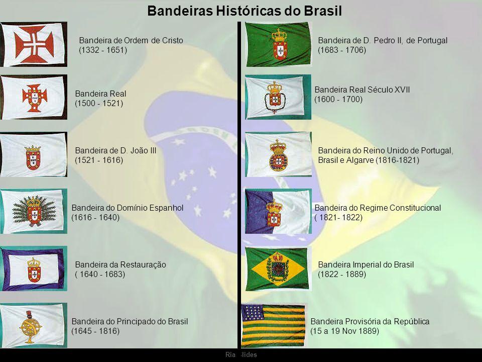 Ria Slides Antes da bandeira atual, o Brasil teve outras 12 bandeiras.
