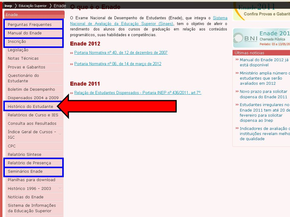 44 MEC – INEP – DAES – CGENADE – Enade 2012 – Questões Operacionais Alterar senha