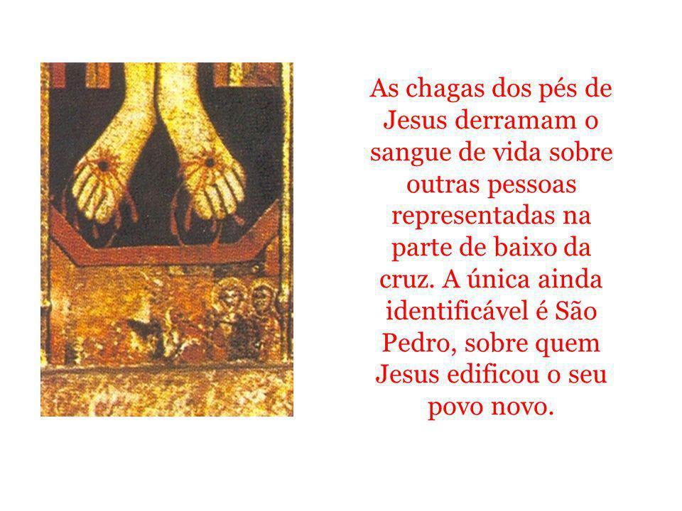 As chagas dos pés de Jesus derramam o sangue de vida sobre outras pessoas representadas na parte de baixo da cruz. A única ainda identificável é São P