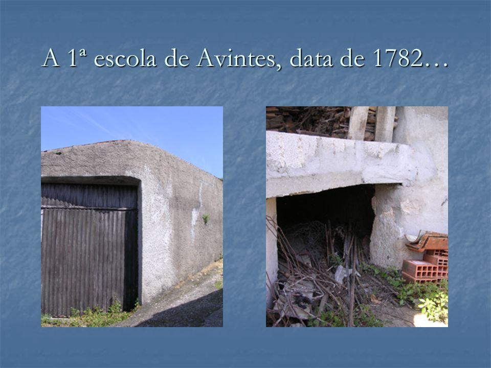 A 1ª escola de Avintes, data de 1782…