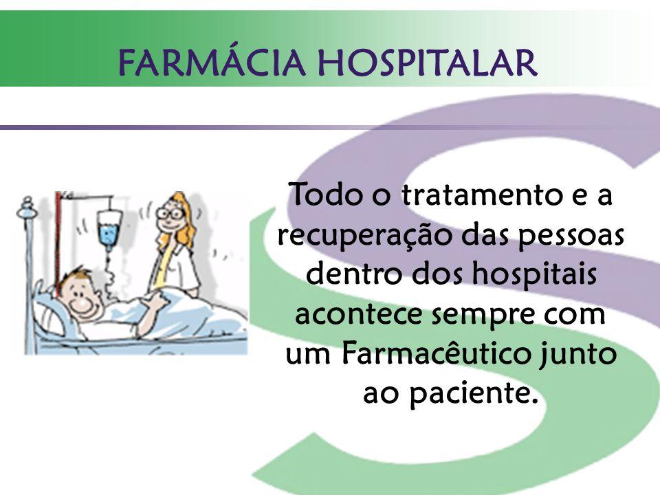 Farmacêutico: sempre presente onde a saúde é fundamental