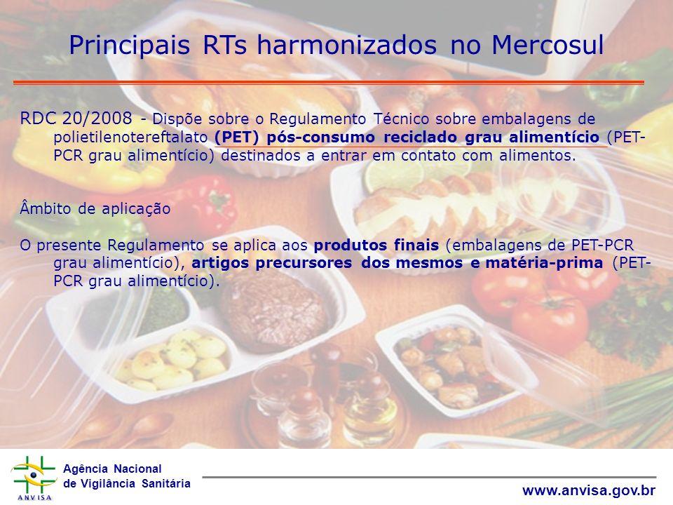 Agência Nacional de Vigilância Sanitária www.anvisa.gov.br Principais RTs harmonizados no Mercosul RDC 20/2008 - Dispõe sobre o Regulamento Técnico so