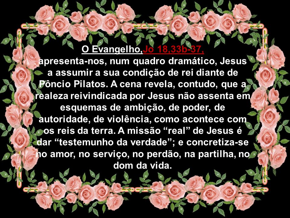 A segunda leitura, Ap 1,5-8, o autor do Livro do Apocalipse apresenta Jesus como o Senhor do Tempo e da História, o princípio e o fim de todas as cois