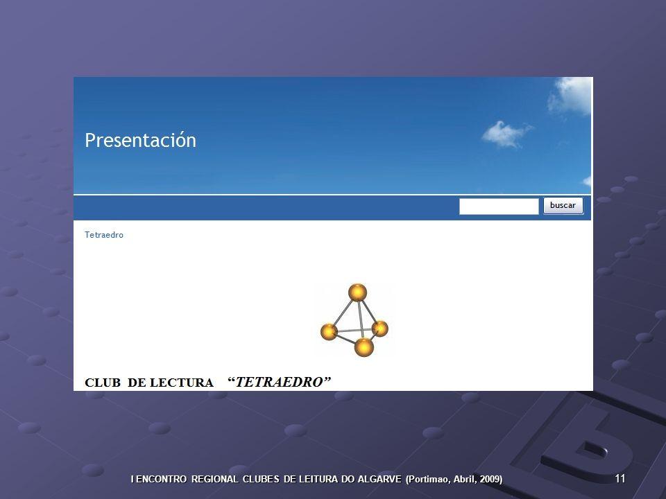 11 I ENCONTRO REGIONAL CLUBES DE LEITURA DO ALGARVE (Portimao, Abril, 2009)