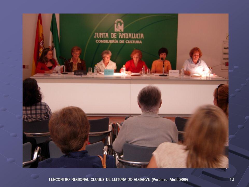 13 I ENCONTRO REGIONAL CLUBES DE LEITURA DO ALGARVE (Portimao, Abril, 2009)