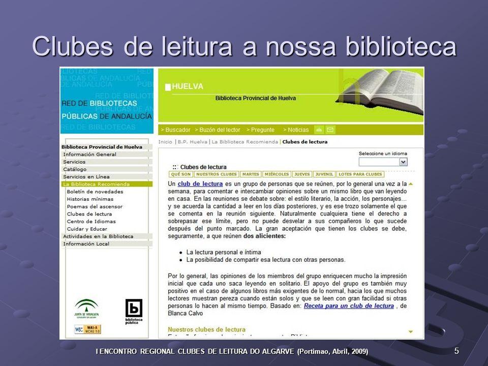 16 I ENCONTRO REGIONAL CLUBES DE LEITURA DO ALGARVE (Portimao, Abril, 2009)