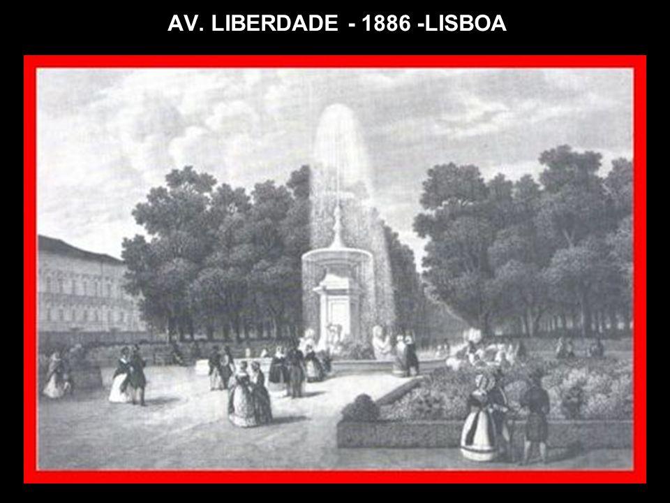 AV. LIBERDADE - 1886 -LISBOA