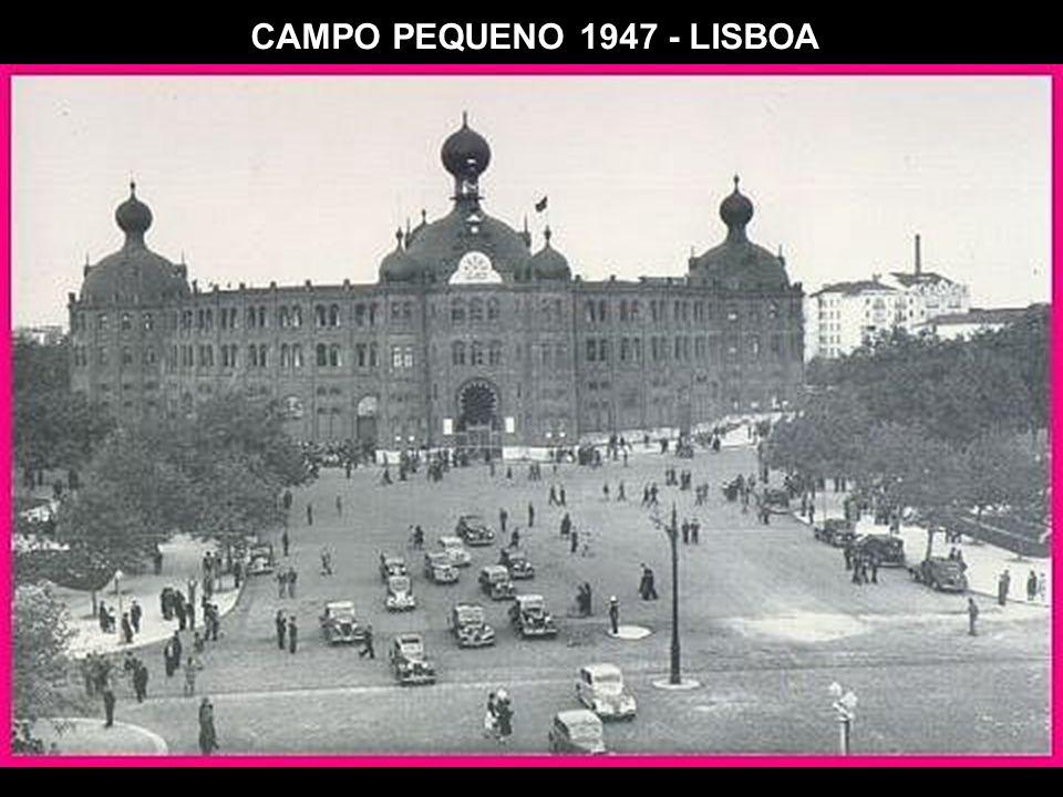 CAMPO PEQUENO 1947 - LISBOA