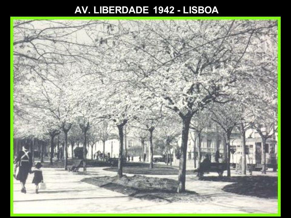 AV. LIBERDADE 1942 - LISBOA