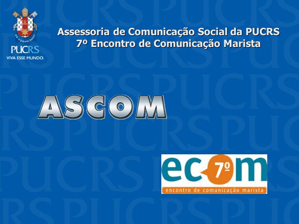 Núcleo de Assessoria de Imprensa Produção e atualização diária de notícias no site da Universidade e na Sala de Imprensa virtual (www.pucrs.br/imprensa).