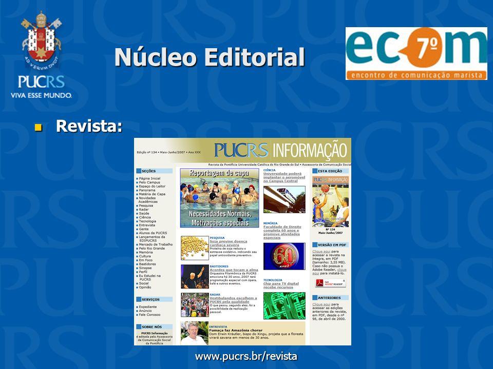 Núcleo Editorial Revista: Revista: www.pucrs.br/revista