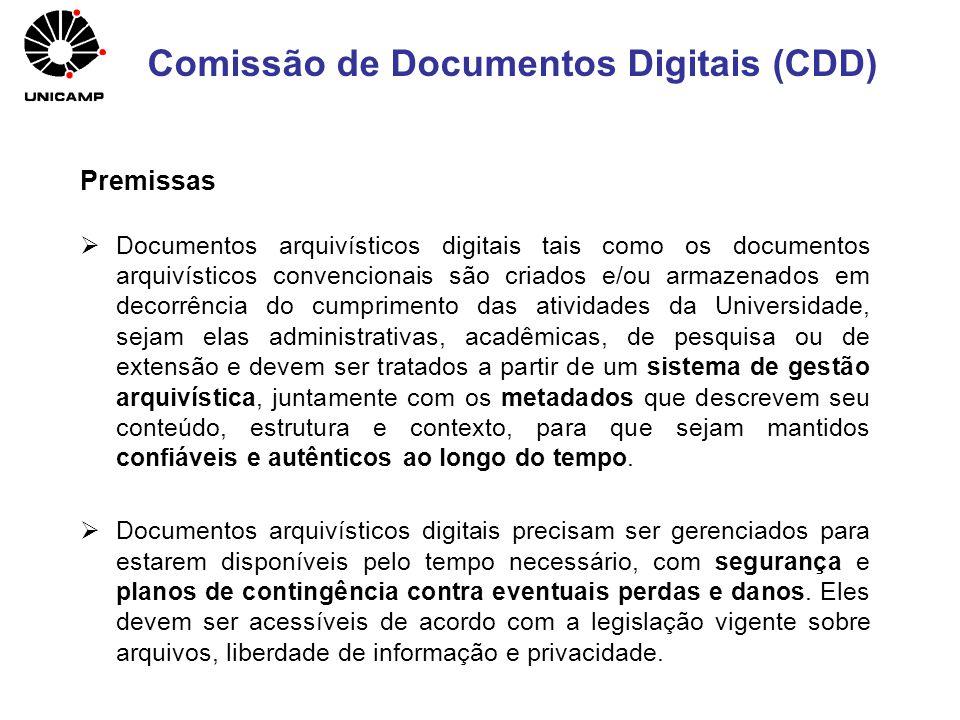 Premissas Documentos arquivísticos digitais tais como os documentos arquivísticos convencionais são criados e/ou armazenados em decorrência do cumprim
