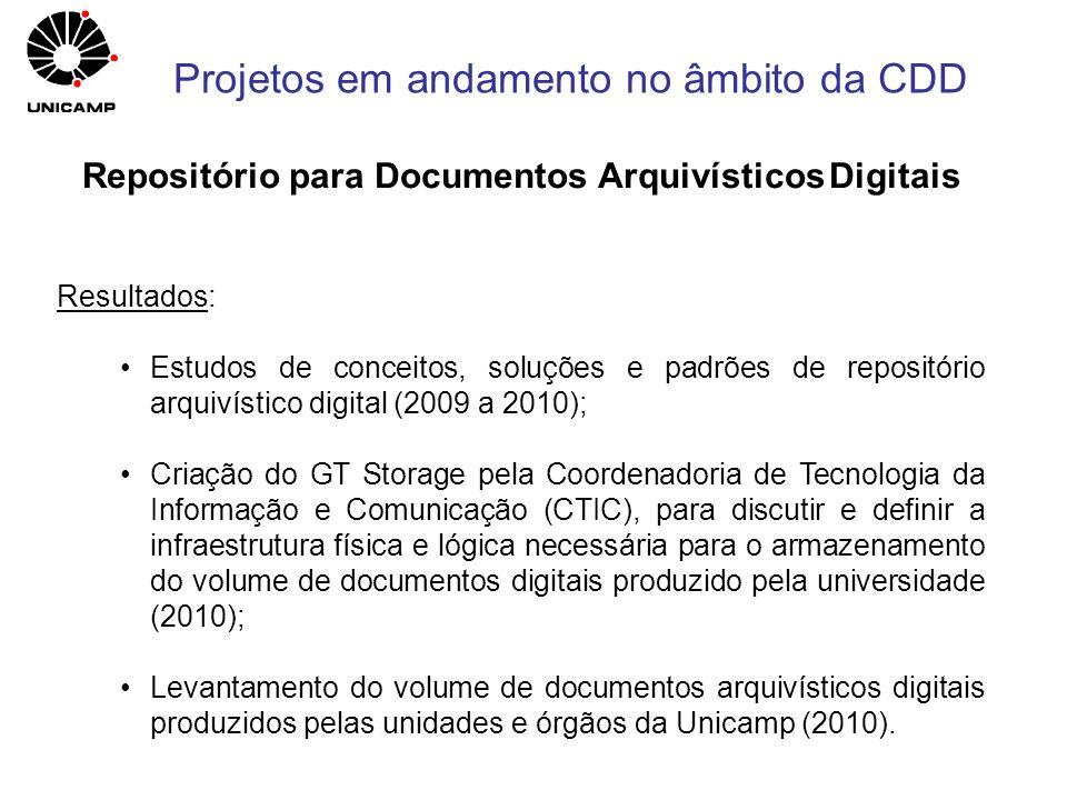 Resultados: Estudos de conceitos, soluções e padrões de repositório arquivístico digital (2009 a 2010); Criação do GT Storage pela Coordenadoria de Te