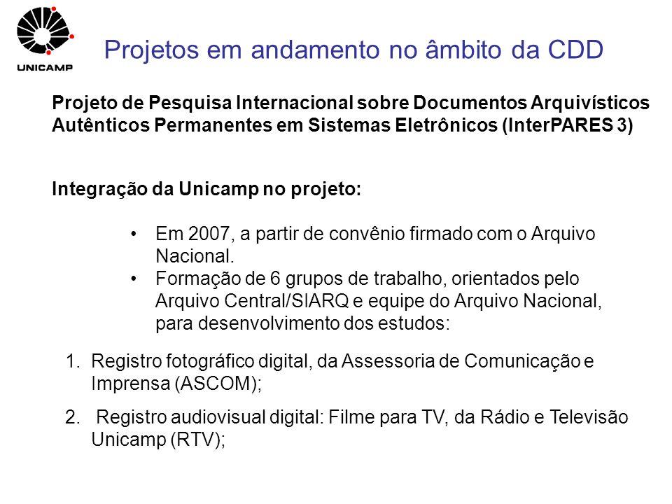 Projeto de Pesquisa Internacional sobre Documentos Arquivísticos Autênticos Permanentes em Sistemas Eletrônicos (InterPARES 3) Integração da Unicamp n