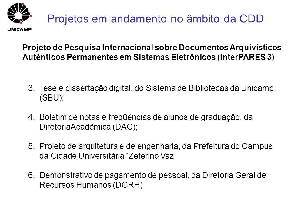 Projeto de Pesquisa Internacional sobre Documentos Arquivísticos Autênticos Permanentes em Sistemas Eletrônicos (InterPARES 3) 3.Tese e dissertação di