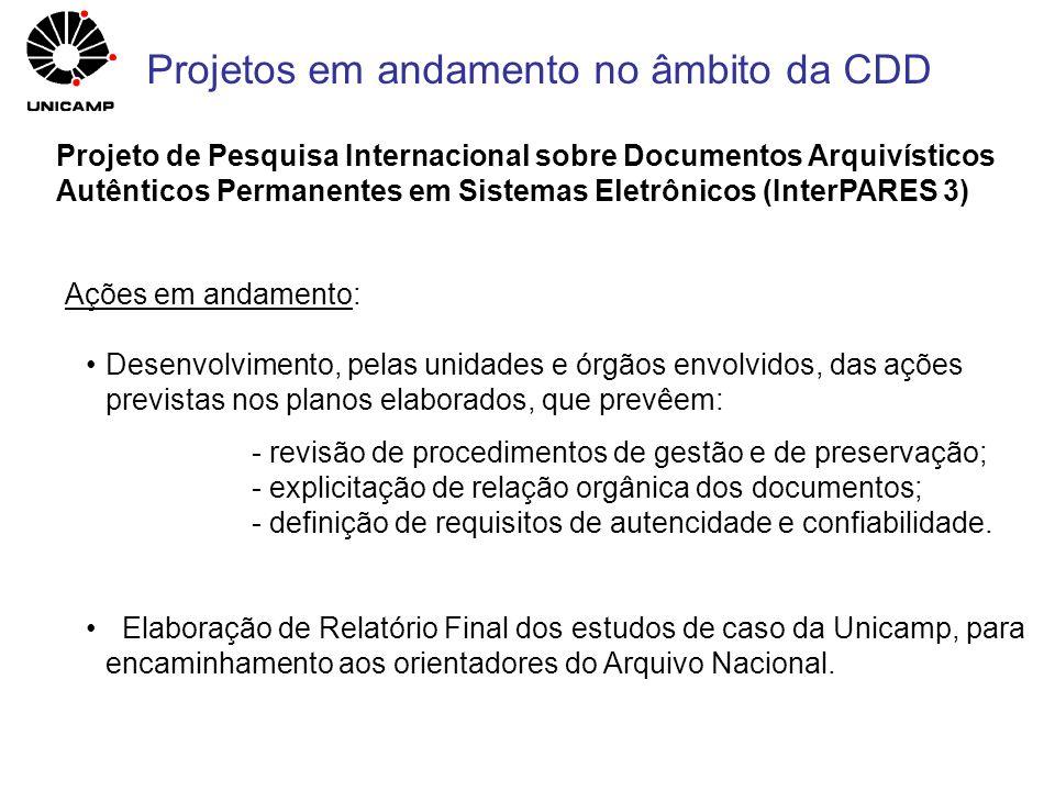 Ações em andamento: Desenvolvimento, pelas unidades e órgãos envolvidos, das ações previstas nos planos elaborados, que prevêem: - revisão de procedim
